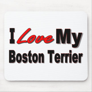 I Love My Boston Terrier Merchandise Mouse Pad