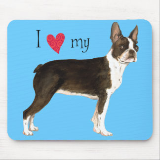 I Love my Boston Terrier Mouse Pad