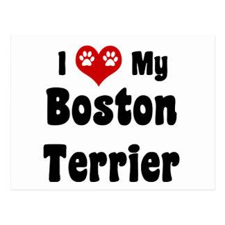 I Love My Boston Terrier Postcard