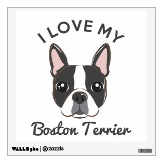 """I Love My Boston Terrier"" Wall Decal"