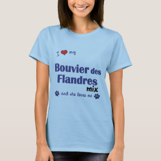I Love My Bouvier des Flandres Mix (Female Dog) T-Shirt