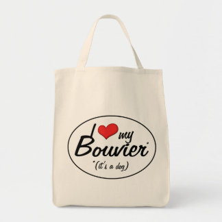 I Love My Bouvier (It's a Dog) Tote Bag