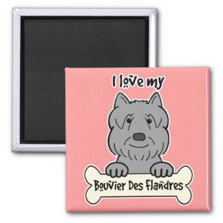 I Love My Bouvier Magnet