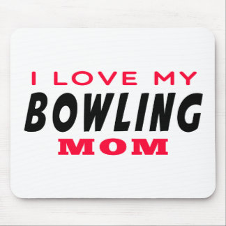 I Love My Bowling Mom Mouse Pad