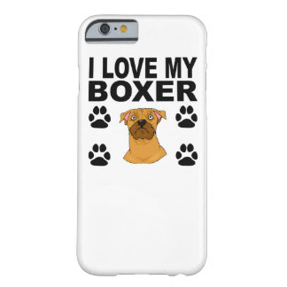 I Love My Boxer Barely There iPhone 6 Case