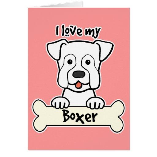 I Love My Boxer Card