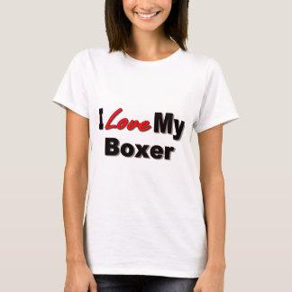 I Love My Boxer Dog Merchandise T-Shirt