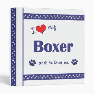 I Love My Boxer (Male Dog) 3 Ring Binder