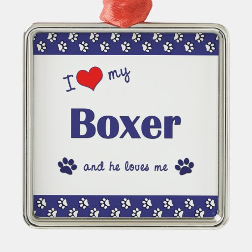 I Love My Boxer (Male Dog) Christmas Ornaments