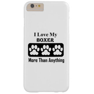 I Love My Boxer More Than Anything Barely There iPhone 6 Plus Case