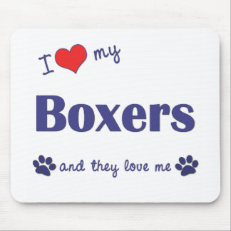 I Love My Boxers (Many Dogs) Mouse Pad