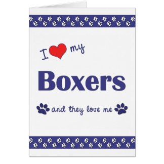 I Love My Boxers (Multiple Dogs) Cards