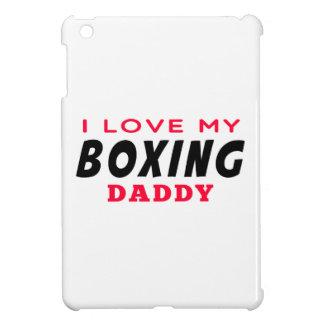 I Love My Boxing Daddy iPad Mini Cases