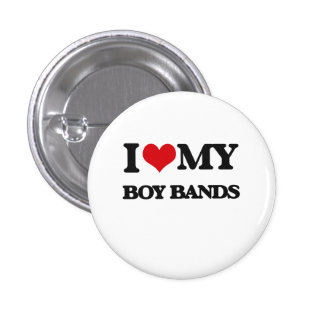 I Love My BOY BANDS Button