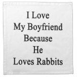 I Love My Boyfriend Because He Loves Rabbits Printed Napkin