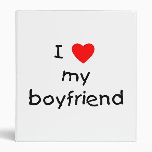 I Love My Boyfriend Binder