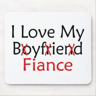 I Love My Boyfriend Fiance Mouse Pad