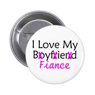 I Love My Boyfriend Fiance Pink Button