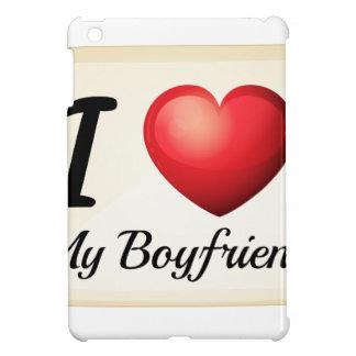 I love my boyfriend iPad mini cases