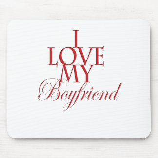 I love my boyfriend mouse pad