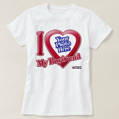 I Love My Boyfriend _ Photo T_Shirt
