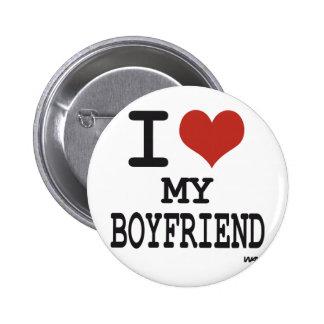 I love my boyfriend pinback buttons