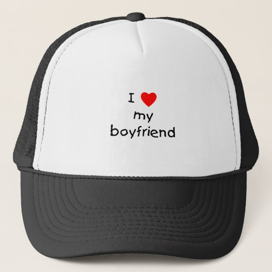 I Love My Boyfriend Trucker Hat