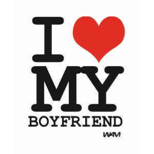 i love my boyfriend shirt