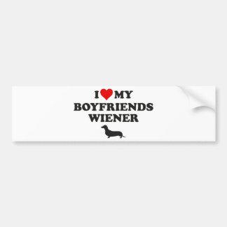 I Love My Boyfriends Wiener Bumper Sticker