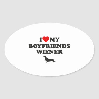 I Love My Boyfriends Wiener Oval Sticker