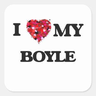 I Love MY Boyle Square Sticker