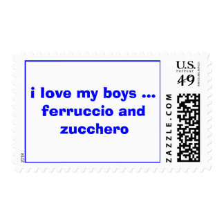 i love my boys ... ferruccio and zucchero stamp