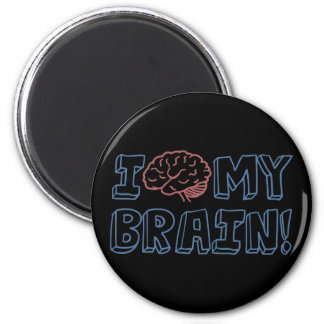 I Love My Brain Fridge Magnets