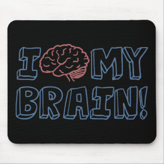 I Love My Brain Mouse Pad