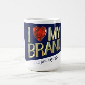 I Love My Brand Mug