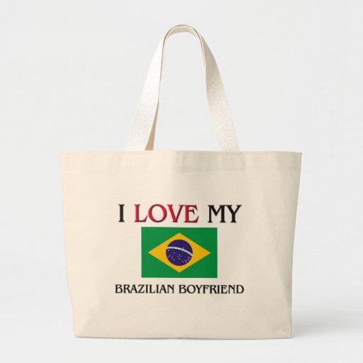 I Love My Brazilian Boyfriend Canvas Bag