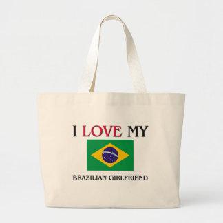 I Love My Brazilian Girlfriend Large Tote Bag