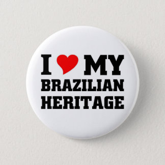I love my Brazilian Heritage Pinback Button
