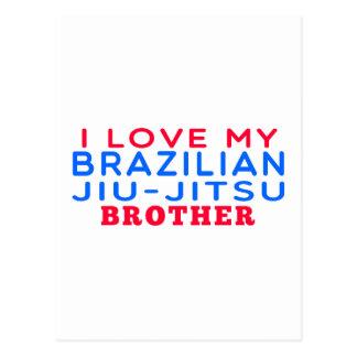 I Love My Brazilian Jiu-Jitsu Brother Post Cards