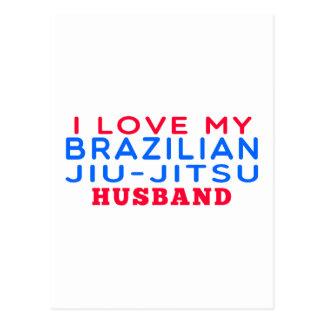 I Love My Brazilian Jiu-Jitsu Husband Post Card