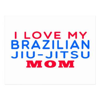 I Love My Brazilian Jiu-Jitsu Mom Postcard