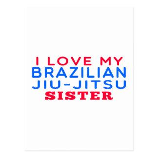I Love My Brazilian Jiu-Jitsu Sister Postcards