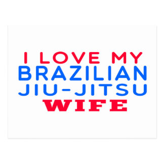 I Love My Brazilian Jiu-Jitsu Wife Post Card