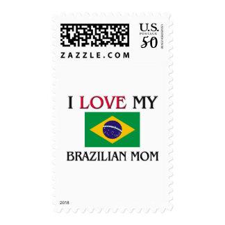 I Love My Brazilian Mom Postage