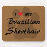 I Love My Brazilian Shorthair Pawprint Mouse Pad
