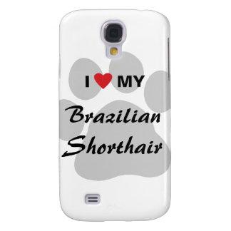 I Love My Brazilian Shorthair Pawprint Samsung S4 Case