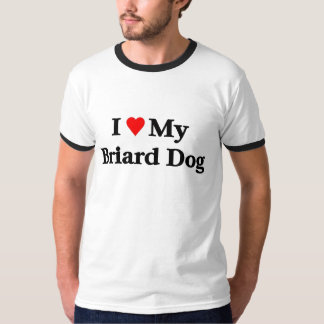 I love my Briard Dog T-Shirt