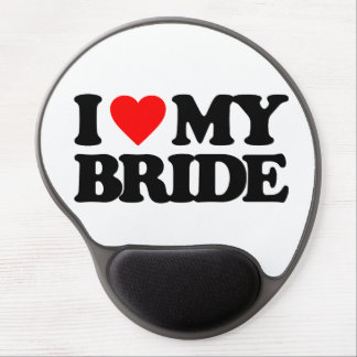 I LOVE MY BRIDE GEL MOUSE PAD