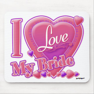 I Love My Bride pink/purple - heart Mouse Pad