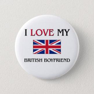 I Love My British Boyfriend Button